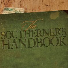 The Southerner's Handbook {Southern know-how, tips, and tricks for living the good life...Read More »}