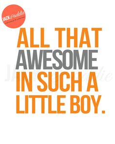 All that awesome in such a little boy PRINT