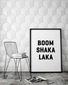 Boom Shaka Laka Funny Slogan Minimalist Typography Scandinavian Style Black White Monochrome Quote Poster Prints Printable Wall Decor Art
