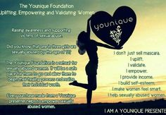 Did you Know that EVERY purchase ordered through a Younique presenter goes to help EMPOWER sexually abused women? We are SO much more than just a Makeup Company!
