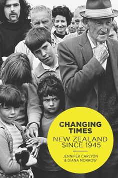 Buy Changing Times: New Zealand Since 1945 by Diana Morrow, Jenny Carlyon and Read this Book on Kobo's Free Apps. Discover Kobo's Vast Collection of Ebooks and Audiobooks Today - Over 4 Million Titles! Good Books, My Books, New Zealand Houses, Feminine Mystique, Family History, Nonfiction, Audio Books, Diana, This Book