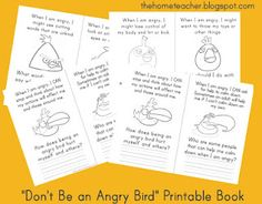 Don't be an Angry Bird!  Printable worksheets to talk about consequences of anger as well as coping skills.  - Re-pinned by @PediaStaff – Please Visit http://ht.ly/63sNt for all our pediatric therapy pins