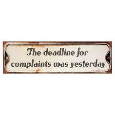 #Deadline Wall Decor - #complains ~~ I love this!