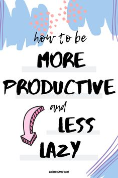 We don't always feel inspired or motivated to get our to-do list knocked out. Here are simple tips for how to be more productive, even on your laziest days. Things To Do When Bored, Getting Things Done, Forgetting Things, Overwhelmed Mom, Personal Development Books, Habits Of Successful People, Productive Day, Write It Down, Personal Goals