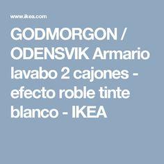 GODMORGON / ODENSVIK Armario lavabo 2 cajones - efecto roble tinte blanco - IKEA