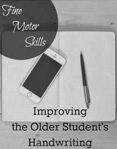 The Transplanted Southerner: Fine Motor Skills: Improving the Older Student's Handwriting
