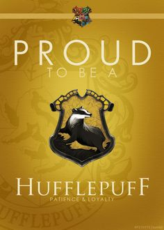 """This may surprise people but it is the truth, in many many ways Hufflepuff is my favourite house. Now my eldest child, my daughter Jessica said something very profound to me not very many days ago, she said to me - and she by the way was not sorted into Hufflepuff house - she said to me, ""I think we should all want to be Hufflepuffs."" I can only say to you that I would not be at all disappointed to be sorted into Hufflepuff house so I'm a little upset anyone does feel that way."" JK Rowling"