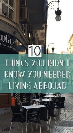 Ten Things You Didn't Know You Need While Studying/Living Abroad