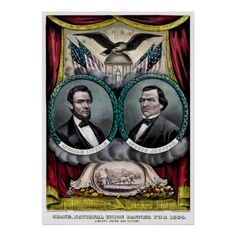 Campaign banner for presidential candidate Abraham Lincoln and his running mate, Andrew Johnson. By Currier & Ives, American Civil War, American Flag, American Presidents, American History, Campaign Posters, Currier And Ives, Grand National, Presidential Election, Custom Posters