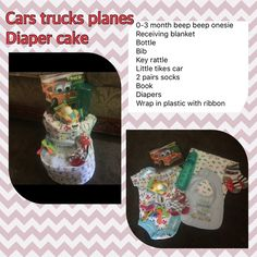 Cars trucks planes diaper cake 0-3 month beep beep onesie Receiving blanket Bottle  Bib Key rattle  Little tikes car 2 pairs socks Book Diapers Wrap in plastic with ribbon Other