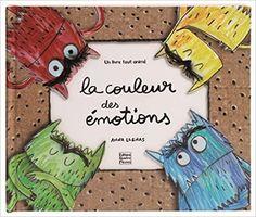 Amazon.fr - La couleur des émotions - Marie Antilogus, Anna Llenas - Livres
