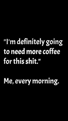 Coffee meme, Coffee meme funny, Coffee meme hilarious, Coffee meme sarcastic, Co. Coffee Quotes Funny, Coffee Meme, Funny Quotes, Life Quotes, Funny Memes, Hilarious, Funny Coffee, Coffee Sayings, Memes Humor