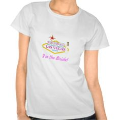 "Bridal Shower In Las Vegas ""I'm the Bride"" T-Shirt"