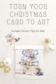 How to Transform Your Christmas Card to Art