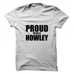 Proud to be HOWLEY #name #tshirts #HOWLEY #gift #ideas #Popular #Everything #Videos #Shop #Animals #pets #Architecture #Art #Cars #motorcycles #Celebrities #DIY #crafts #Design #Education #Entertainment #Food #drink #Gardening #Geek #Hair #beauty #Health #fitness #History #Holidays #events #Home decor #Humor #Illustrations #posters #Kids #parenting #Men #Outdoors #Photography #Products #Quotes #Science #nature #Sports #Tattoos #Technology #Travel #Weddings #Women