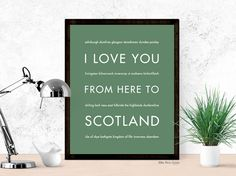 I Love You From Here To SCOTLAND art print