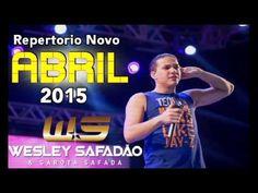 WESLEY SAFADÃO E GAROTA SAFADA - CD PROMOCIONAL ABRIL 2015 - REPERTORIO ...