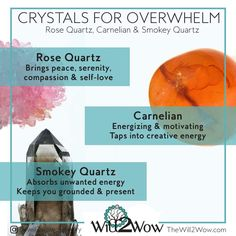 Crystals for Overwhelm