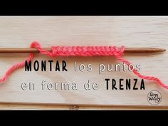 Cómo montar los puntos en forma de cadena o trenza - YouTube Knitting Paterns, Knitting Videos, Knitting Stitches, Knitting Needles, Crochet Cocoon, Chunky Crochet, Crochet Baby, Knit Crochet, Casting On Stitches