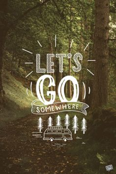 Lets go camping quotes friends 67 Ideas Wilderness Quotes, Hiking Quotes, Wanderlust Quotes, Best Travel Quotes, Creativity Quotes, Adventure Quotes, Adventure Awaits, Go Camping, Letting Go
