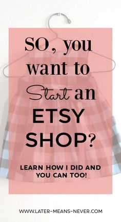 Learn About How to Get Started Sewing & Start an Etsy Shop