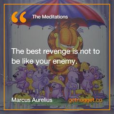 """The best revenge is not to be like your enemy."" via @nugget http://www.getnugget.co/"