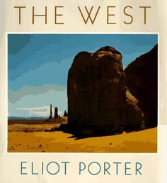 The West by Eliot Porter