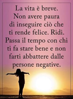 Positive Quotes, Motivational Quotes, Good Sentences, Italian Quotes, Magic Words, Special Quotes, Self Motivation, Love Life, Self Help
