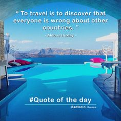""""""" To travel is to discover that everyone is wrong about other countries. """" - Aldous Huxley - Santorini Greece #Insel #Reise #Fliege #платье #подпишись #летоэтохорошо #любовьмоя #путешествие #Kleid #Mode #Stil #Anmelden #Liebe #meine #μόδας #εγγραφείτε #καλοκαίρι #quote_of_the_day #visit_an_island #beaches #island #おまえらのゲームのトラウマ挙げてけ #travel #天使の日 #summer #couple #quotes #discover #Santorini"""