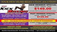 KICKBOXING - New & Past Member Special  If you have been thinking about getting started in kickboxing but just quite havent made that decission to jump in or maybe you used to come to kickboxing classes and have just gotten a little off track maybe this special offer will help you get going.   New Members -   Three months of Instruction for a one time payment of $149.00 and that comes with a set of FREE Boxing Gloves and Hand Wraps!!  Old Members -   Three months of Instruction for a one…