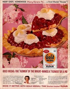 15 Scrumptious Vintage Pie Ads featuring Betty's Cherry Banana Pie made with @GoldMedalFlour.