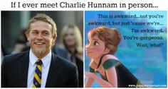 Sons of Anarchy Meets Frozen ~ Charlie Hunnam