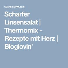 Scharfer Linsensalat | Thermomix - Rezepte mit Herz | Bloglovin'