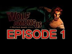 The Wolf Among Us Episode 4 walkthrough part 1 no commentary Full Episode HD Gameplay let's play ps3 - YouTube