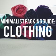 A #Minimalist #Packing #Guide to Clothing!
