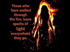"""Lady walking through the fire. Prophetic paintings and prints to share God's love though art and stories. Quote, """"Those who have walked through the fire, leave sparks of Light everywhere they go."""" #propheticart"""