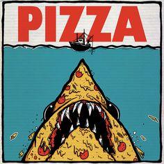 """You're gonna need a bigger stomach…"" Pizza Jaws by Samuel B. Pizza Planet, Pizza Cartoon, Pizza Poster, Pizza Life, Margarita Pizza, Arte Punk, Pizza Art, Pizza Pizza, Arte Alien"
