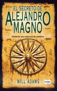 Adams, Will - El secreto de Alejandro Magno