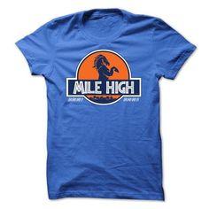Mile High T Shirts, Hoodies. Check price ==► https://www.sunfrog.com/Sports/Mile-High-Shirt.html?41382