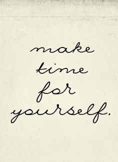 Always make time for yourself :) www.teadetox.com