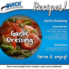 A zesty addition to salad or a savory marinade: Garlic Dressing.  Find more weight loss recipes at http://quickweightloss.net/recipes