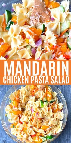 Cold Pasta Salad with Mandarin and Chicken - an Asian influenced and inspired bowtie pasta with chopped veggies and sweet orange homemade dressing Sweet Pasta Salads, Chicken Pasta Salad Recipes, Vegetarian Salad Recipes, Cold Pasta Salads, Cold Pasta Recipes, Mandarin Chicken, Cold Pasta Dishes, Salad Dishes, Spring Salad
