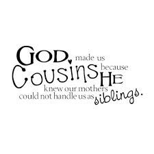 quotes for cousins and nieces - Google Search