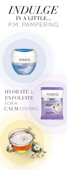 Pamper your skin at home with POND'S Evening Soothe Towelettes as part of your nighttime skincare routine. Infused with Chamomile and white tea extract, it gently removes makeup while calming skin. Then, moisturize with POND'S Crema Nourishing Moisturizing Cream, formulated with a blend of natural botanical extracts and nutrients for a relaxing, DIY spa experience.