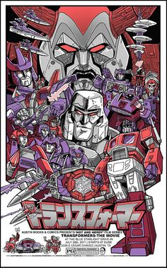 Transformers - The Movie by Tim Dolye for the Screen at the Blue Starlight Drive-In in Austin. And yes...I did hunt this down on eBay. Picture Via Flickr    #Transformers #alternativeposter