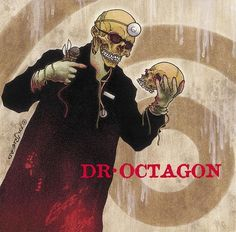 Dr. Octagon, Dr. Octagonecologyst | 27 Albums You Definitely Heard If You Went To A Liberal Arts College In The Late '90s