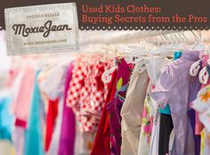 Used Kid's Clothes: Buying Secrets from the Pros