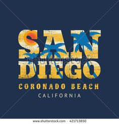 Vector illustration on the theme of surf and surfing in California, San Diego, Coronado beach. Grunge background.  Typography, t-shirt graphics, print, poster, banner, flyer, postcard
