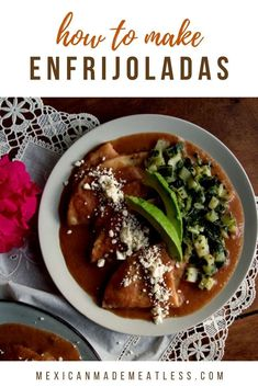 Enfrijoladas are the cousins of the enchiladas. Enfrijoladas are made by dipping corn tortillas into a creamy bean sauce. This Mexican Recipe is easy to make with pantry foods. Try my quick and easy vegetarian recipe with a vegan option. #Enfrijoladas #enchiladas #tortillas #bean #MexicanRecipe #vegetarian Mexican Beans Recipe, Vegetarian Mexican Recipes, Healthy Taco Recipes, Healthy Tacos, Vegetarian Recipes Easy, Bean Recipes, How To Cook Nopales, Vegan Enchilada Casserole, Vegan Refried Beans