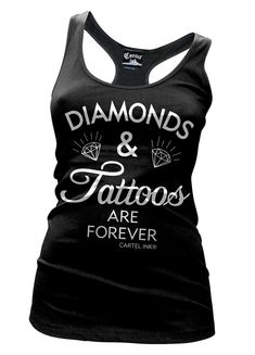 Diamonds and Tattoos are Forever Tank by Cartel Ink